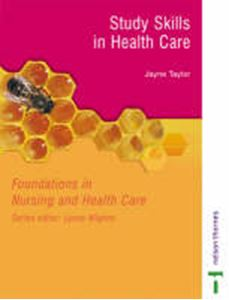 Picture of Study Skills in Health Care: Foundations in Nursing and Health Care