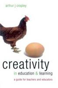 Picture of Creativity in Education and Learning: A Guide for Teachers and Educators