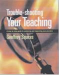 Picture of Trouble Shooting Your Teaching: A Step-by-step Guide to Analysing and Improving Your Practice