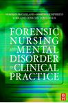 Picture of Forensic Nursing And Mental Disorder in Clinical Practice