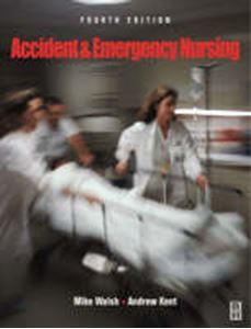 Picture of Accident & Emergency Nursing 4ed