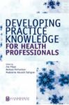 Picture of Developing Practice Knowledge for Health Professionals