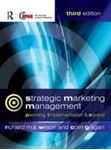 Picture of Strategic Marketing Management: Planning, Implementation and Control 3