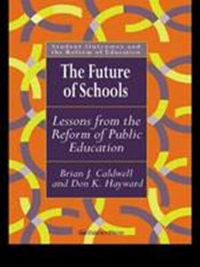 Picture of Future of Schools, The