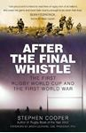 Picture of After the Final Whistle:  The First Rugby World Cup and the First World War
