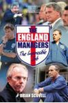 Picture of England Managers: The Impossible Job