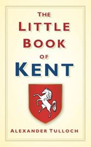 Picture of Little Book Of Kent
