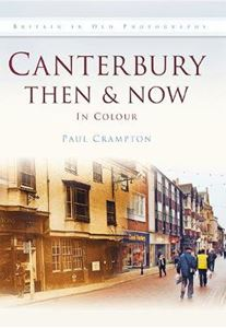 Picture of Canterbury Then & Now