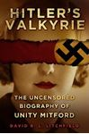 Picture of Hitler's Valkyrie: Uncensored Biography of Unity Mitford