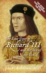 Picture of Last Days of Richard III and the Fate of His DNA