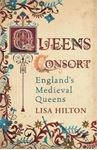 Picture of Queens Consort: England's Medieval Queens