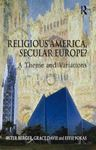 Picture of Religious America, Secular Europe?
