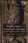 Picture of Royalist Agents, Conspirators and Spies
