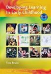 Picture of Developing Learning in Early Childhood 0-8 years