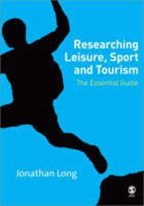 Picture of Researching Leisure, Sport and Tourism: The Essential Guide
