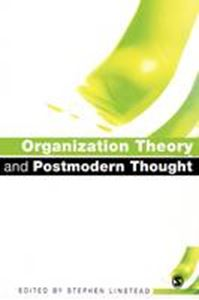 Picture of Organization Theory and Postmodern Thought