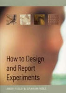 Picture of How to Design and Report Experiments