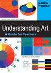 Picture of Understanding Art, a guide for teachers