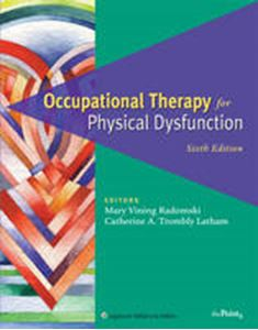 Picture of Occupational Therapy for Physical Dysfunction 6ed