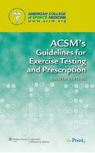 Picture of ACSM's Guidelines for Exercise Testing and Prescriptions