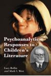 Picture of Psychoanalytic responses to children's literature