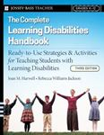 Picture of Complete Learning Disabilities Handbook: Ready-to-Use Strategies and Activities for Teaching Students with Learning Disabilities