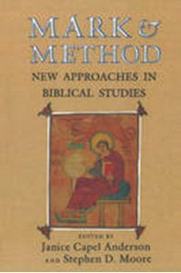 Picture of Mark & Method : New Approaches in Biblical Studies