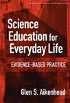 Picture of Science Education for Everyday Life: Evidence-based Practice
