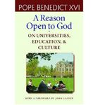 Picture of Reason Open to God: On Universities, Education, and Culture