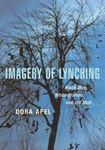 Picture of Imagery of Lynching: Black Men, White Women, and the Mob