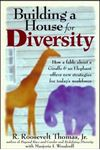 Picture of Building a House for Diversity: How a Fable about giraffe and an elephant offers new strategies for today's workforce
