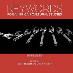 Picture of Keywords for American Cultural Studies