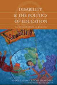 Picture of Disability and the Politics of Education : An International Reader