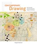 Picture of Contemporary Drawing: Key Concepts and Techniques for Today's Fine Artists