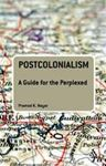 Picture of Postcolonialism: a guide for the perplexed