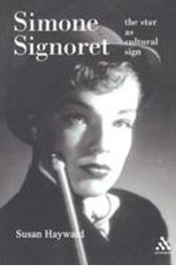 Picture of Simone Signoret : The Star as Cultural Sign