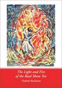 Picture of Light and Fire of the Baal Shem Tov