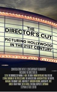 Picture of Director's Cut: Picturing Hollywood in the 21st Century