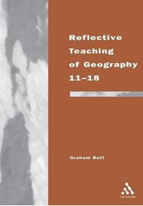 Picture of Reflective Teaching of Geography 11-18: Meeting Standards and Applying Research