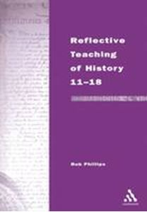 Picture of Reflective Teaching of History 11-18