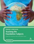 Picture of Primary Curriculum : Teaching the Foundation Subjects