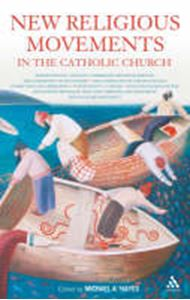 Picture of New Religious Movements in the Catholic Church