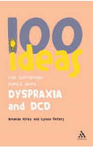 Picture of 100 ideas for Dyspraxia & DCD
