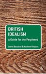 Picture of British Idealism: A Guide for the Perplexed