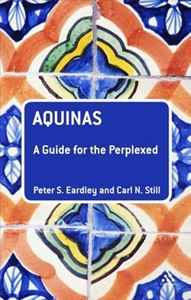 Picture of Aquinas: A Guide for the Perplexed