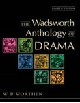 Picture of Wadsworth  Anthology of Drama 4ed