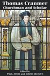 Picture of Thomas Cranmer: Churchman and Scholar