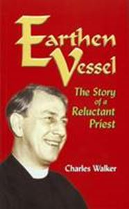 Picture of Earthen Vessel: The Story of a Reluctant Priest