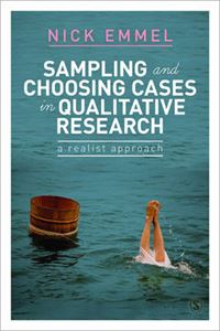 Picture of Sampling and Choosing Cases in Qualitative Research: A Realist Approach