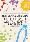 Picture of Physical Care of People with Mental Health Problems